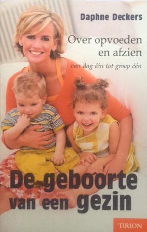 Daphne Dekkers - De geboorte van een gezin